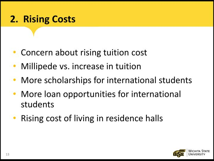 2.  Rising Costs