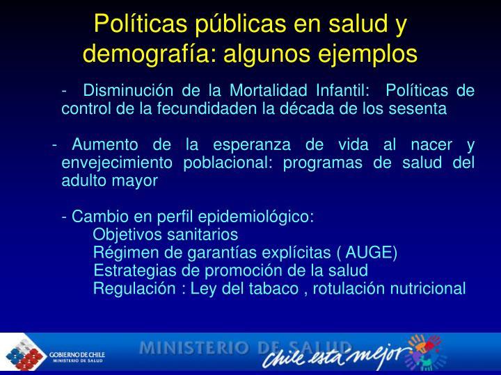 Políticas públicas en salud y demografía: algunos ejemplos