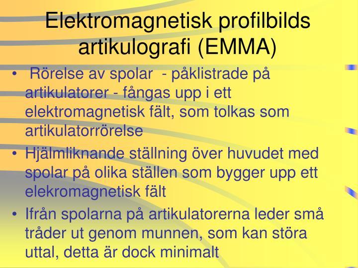 Elektromagnetisk profilbilds artikulografi (EMMA)