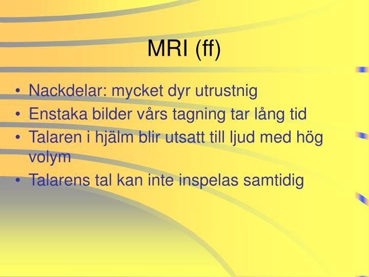 MRI (ff)
