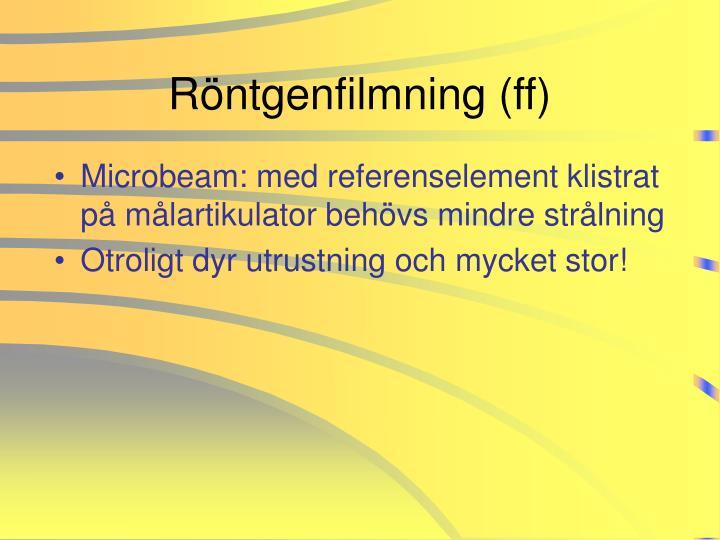 Röntgenfilmning (ff)