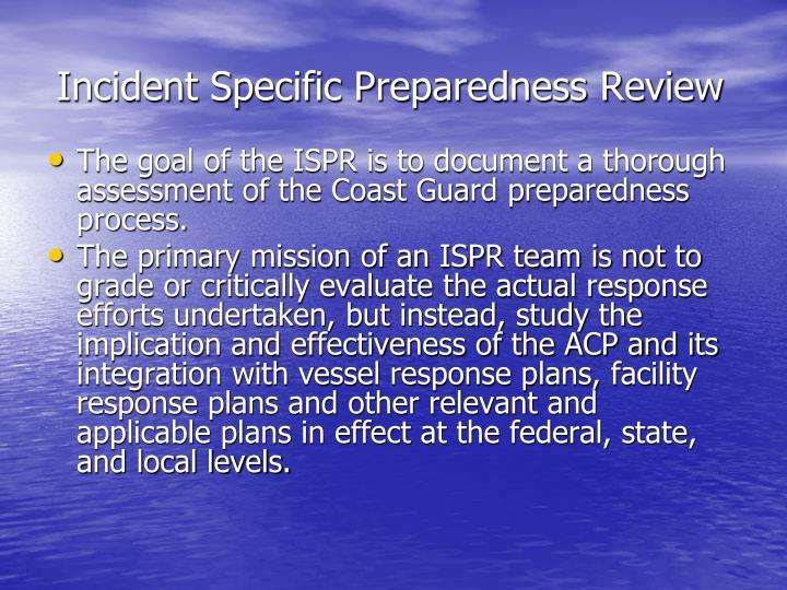 Incident Specific Preparedness Review