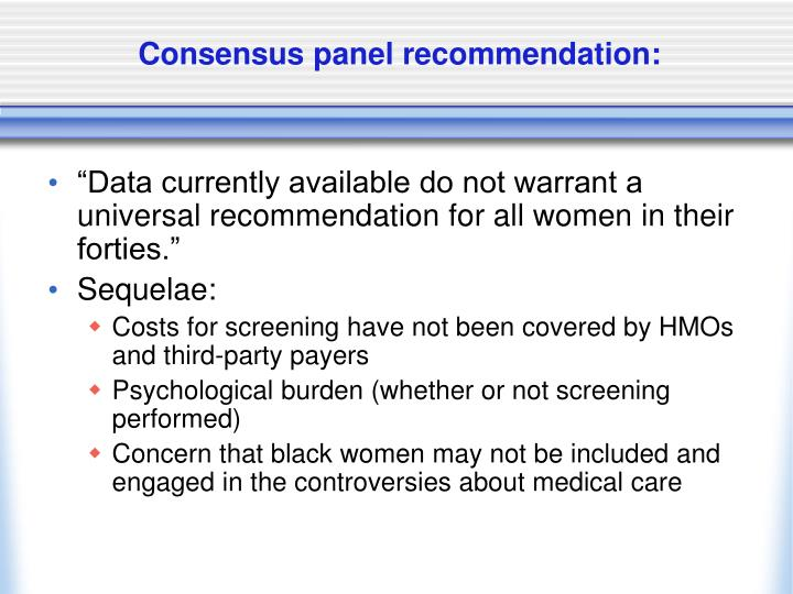 Consensus panel recommendation: