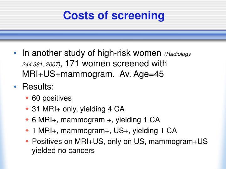 Costs of screening