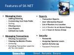features of sk net1