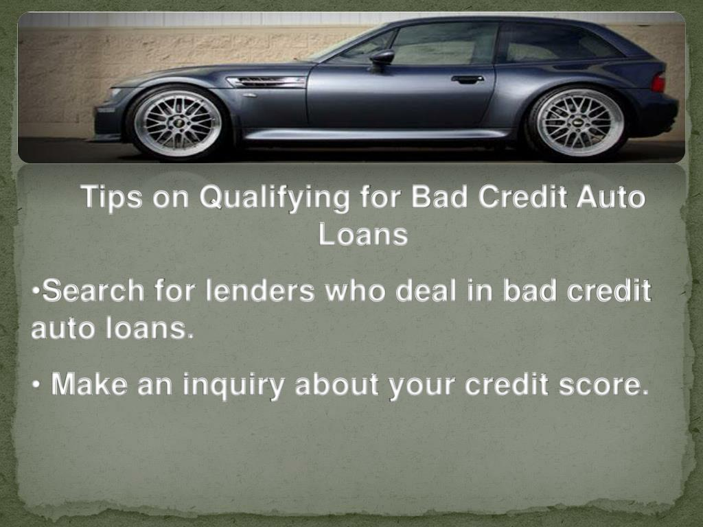 Tips on Qualifying for Bad Credit Auto Loans