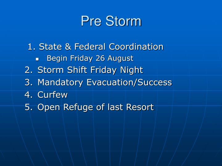 Pre Storm