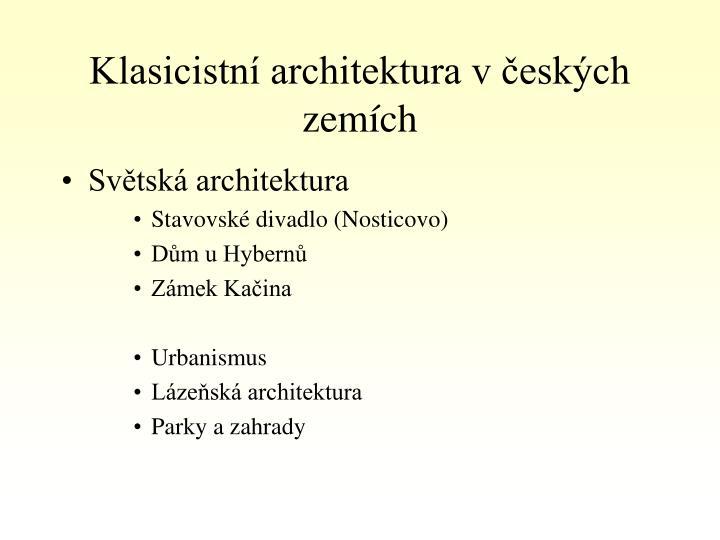 Klasicistní architektura v českých zemích