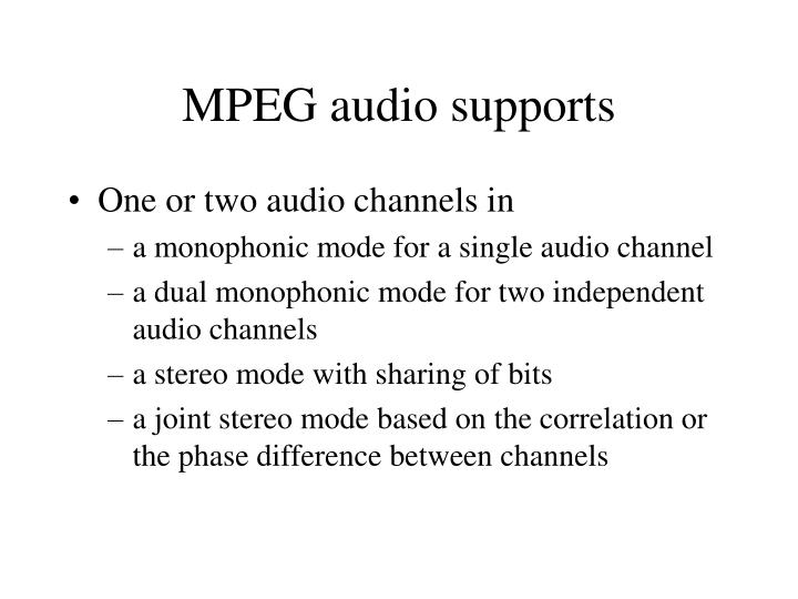 MPEG audio supports