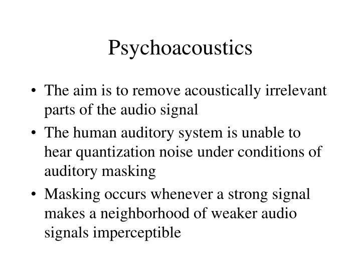 Psychoacoustics