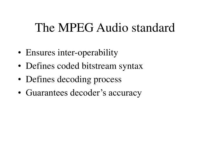 The MPEG Audio standard