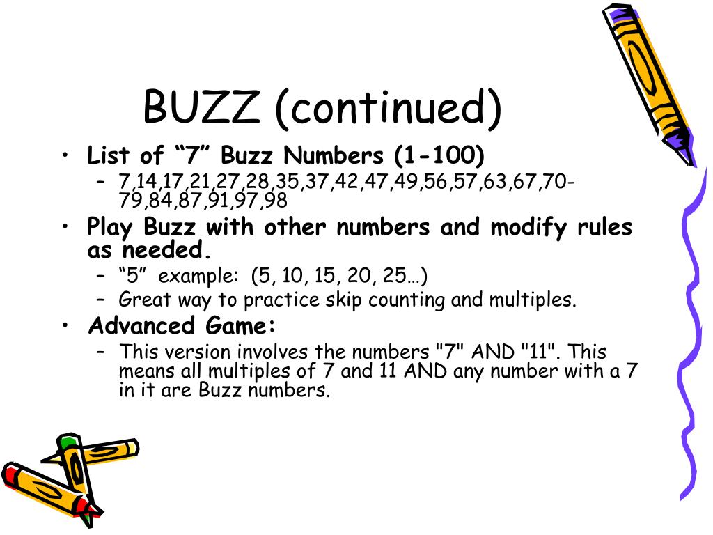 BUZZ (continued)