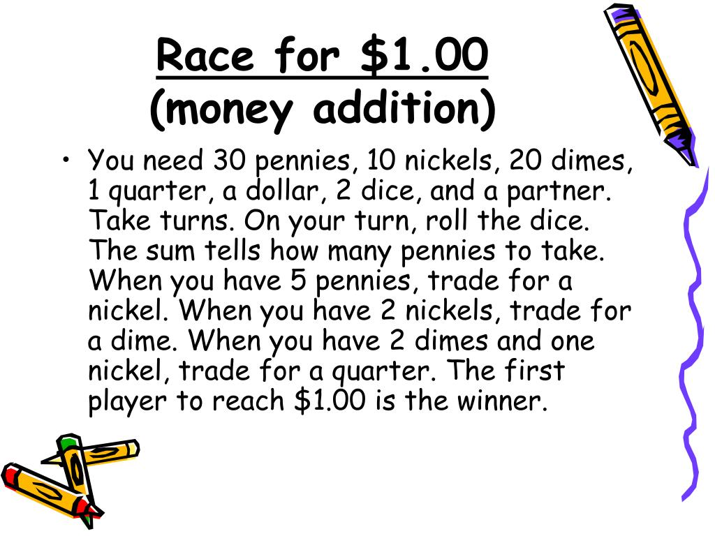 Race for $1.00