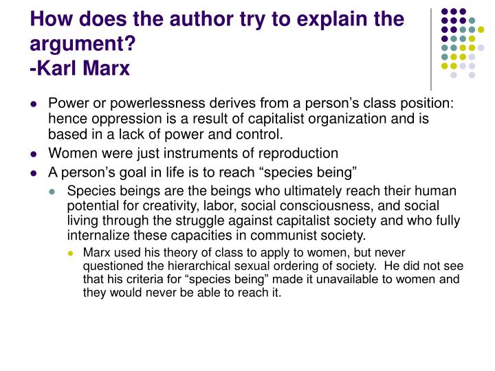 How does the author try to explain the argument karl marx