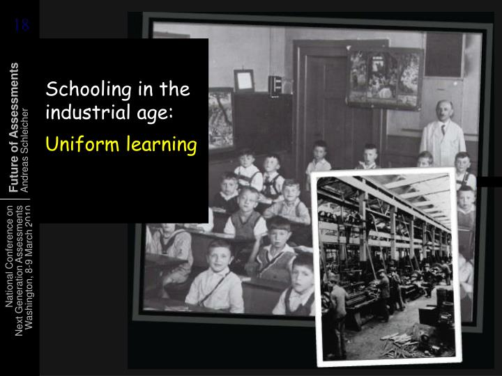 Schooling in the industrial age: