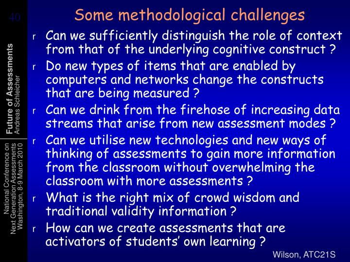 Some methodological challenges