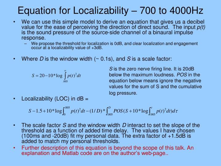 Equation for Localizability – 700 to 4000Hz
