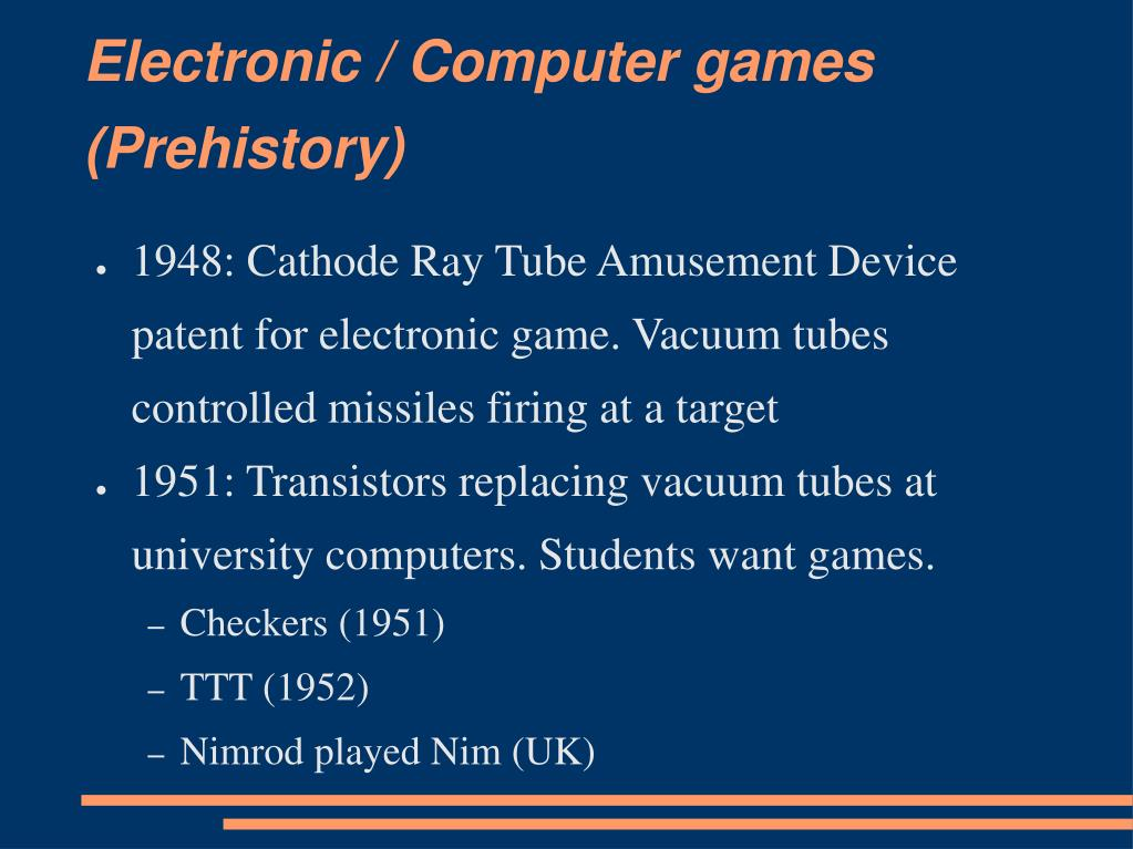 Electronic / Computer games (Prehistory)