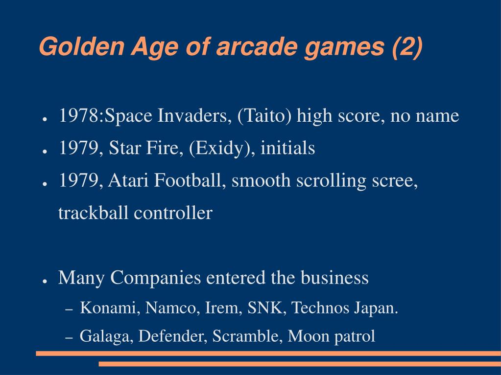 Golden Age of arcade games (2)