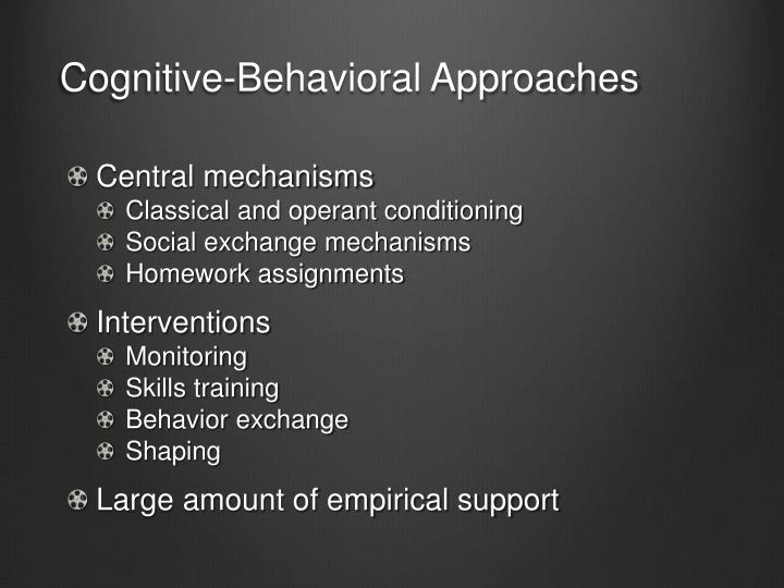 Cognitive-Behavioral Approaches