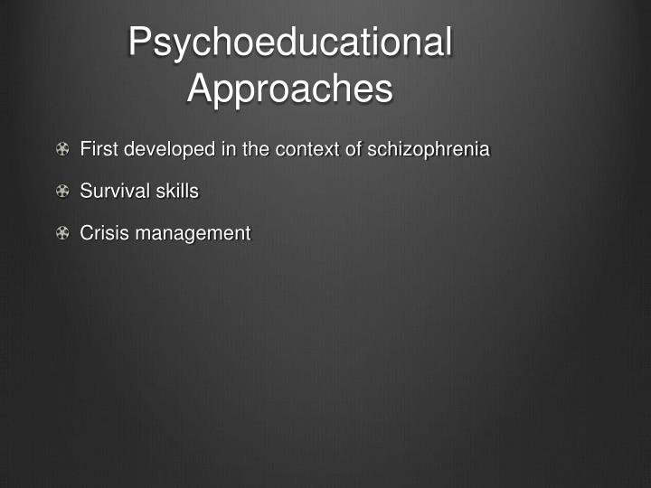 Psychoeducational Approaches