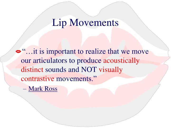 Lip Movements