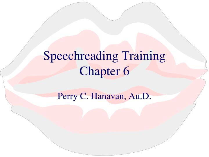 Speechreading training chapter 6