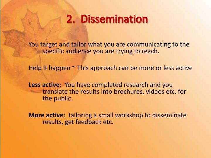 2.  Dissemination