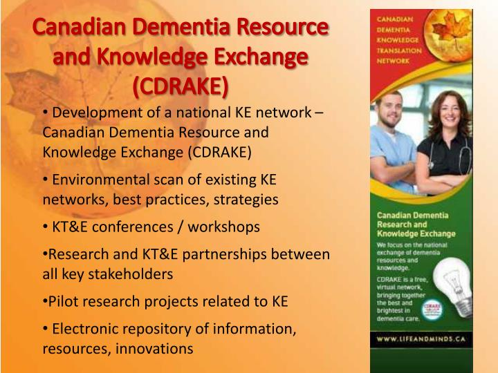 Canadian Dementia Resource and Knowledge Exchange (CDRAKE)