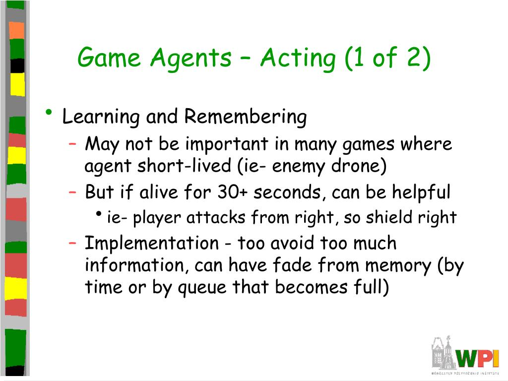 Game Agents – Acting (1 of 2)