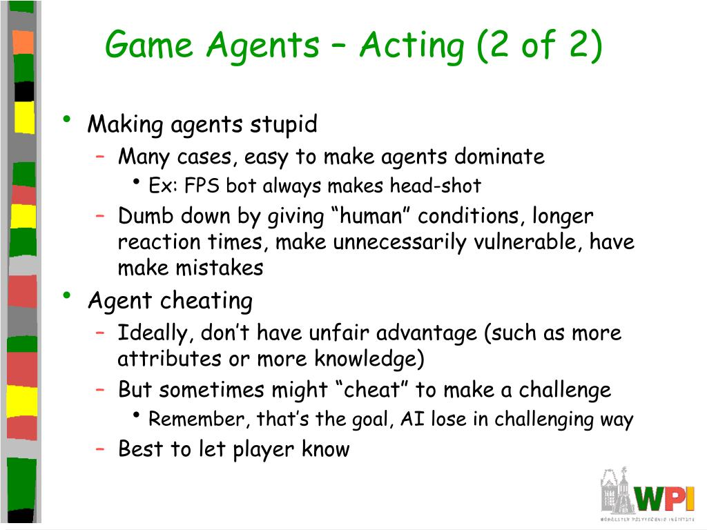 Game Agents – Acting (2 of 2)