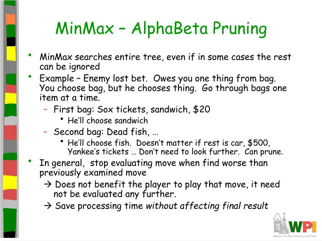 MinMax – AlphaBeta Pruning