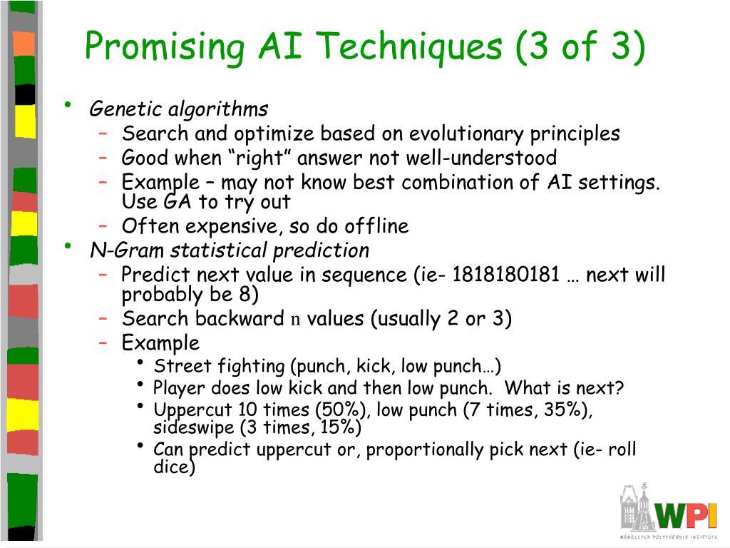 Promising AI Techniques (3 of 3)