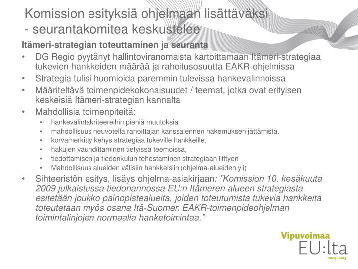 Komission esityksiä ohjelmaan lisättäväksi