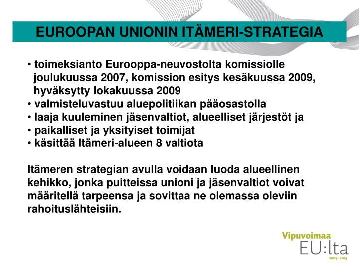 EUROOPAN UNIONIN ITÄMERI-STRATEGIA