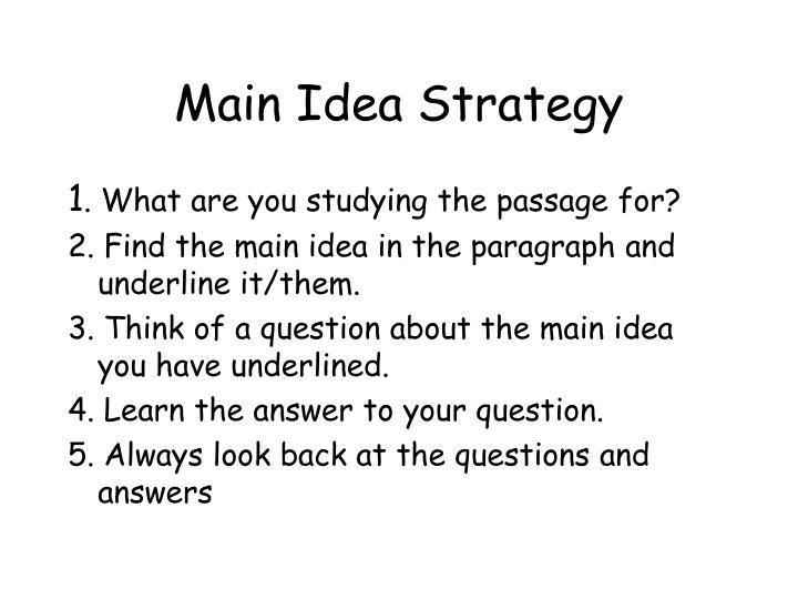 Main Idea Strategy