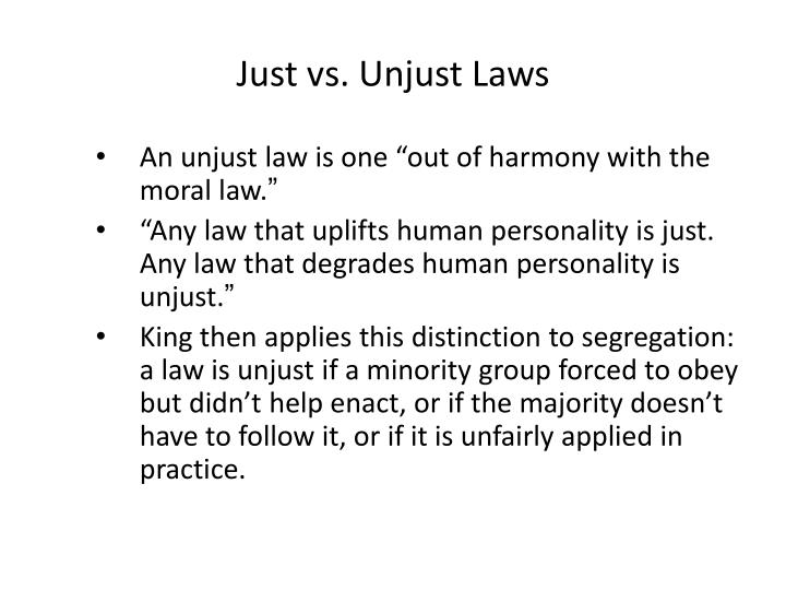 Just vs. Unjust Laws