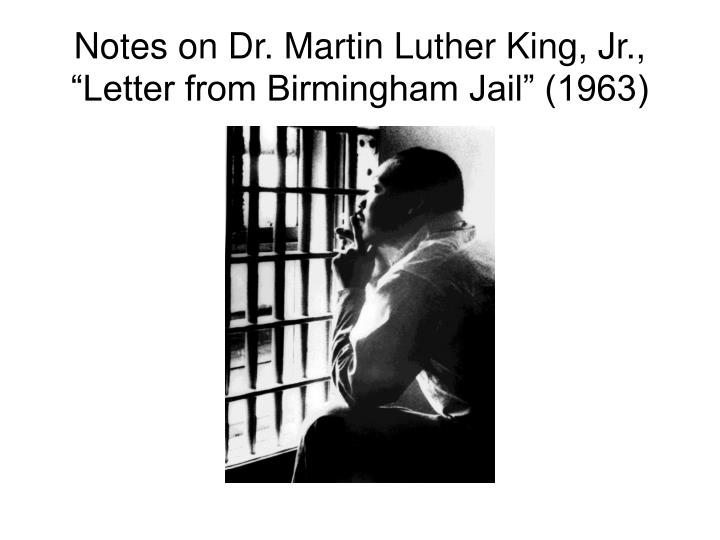 Notes on dr martin luther king jr letter from birmingham jail 1963