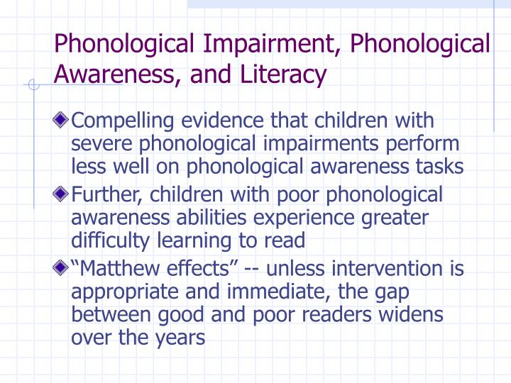 Phonological Impairment, Phonological Awareness, and Literacy