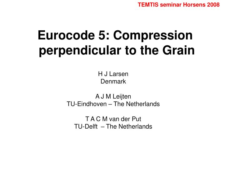 Eurocode 5 compression perpendicular to the grain