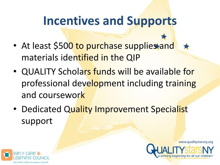 Incentives and Supports