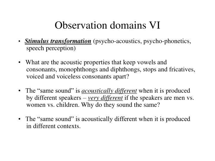 Observation domains VI
