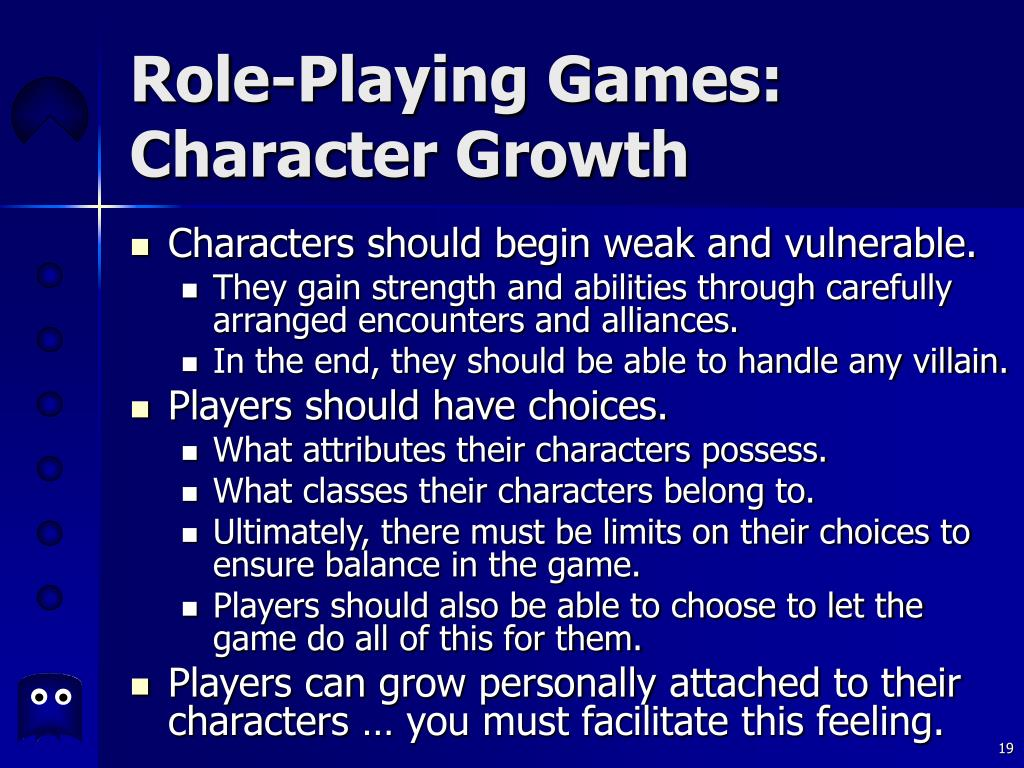 Role-Playing Games:  Character Growth