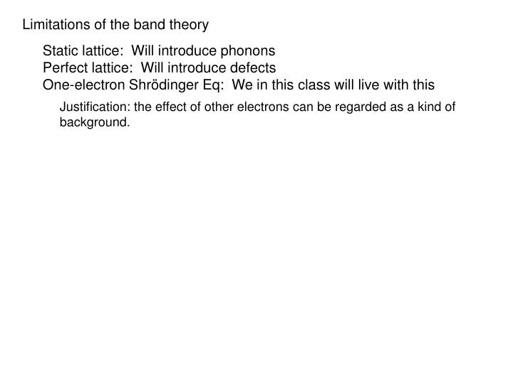 Limitations of the band theory