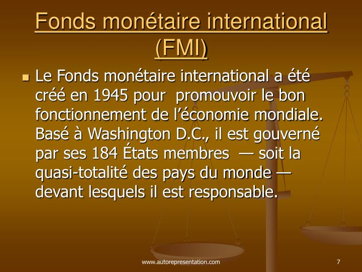 Fonds monétaire international (FMI)