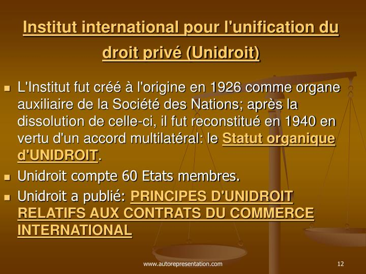 Institut international pour l'unification du droit privé (Unidroit)