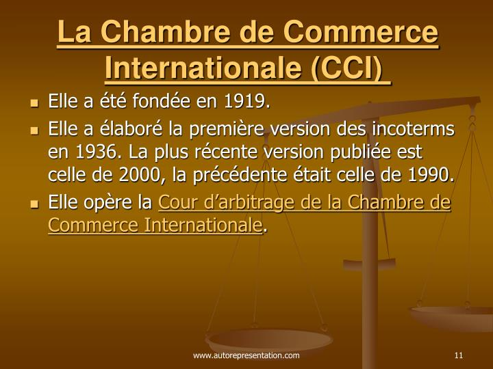 La Chambre de Commerce Internationale (CCI)