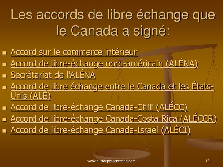 Les accords de libre échange que le Canada a signé: