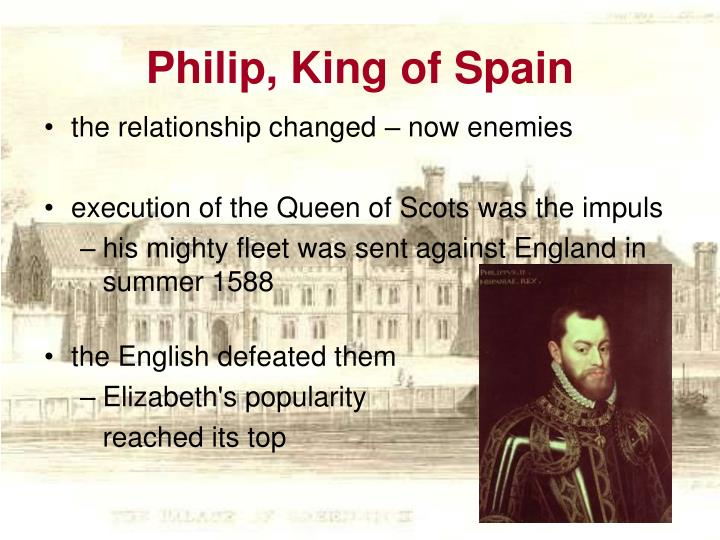 Philip, King of Spain