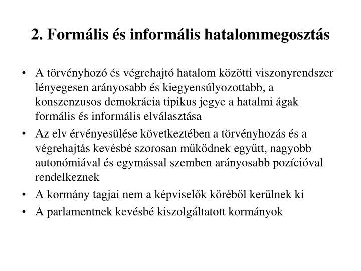 2. Formális és informális hatalommegosztás